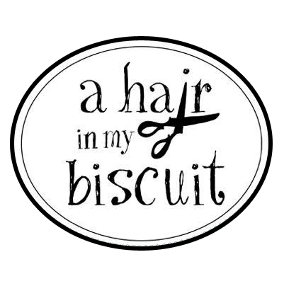 A Hair In My Biscuit